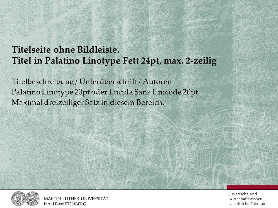 Juristische und Wirtschaftswissen- schaftliche Fakultät Titelseite ohne Bildleiste.