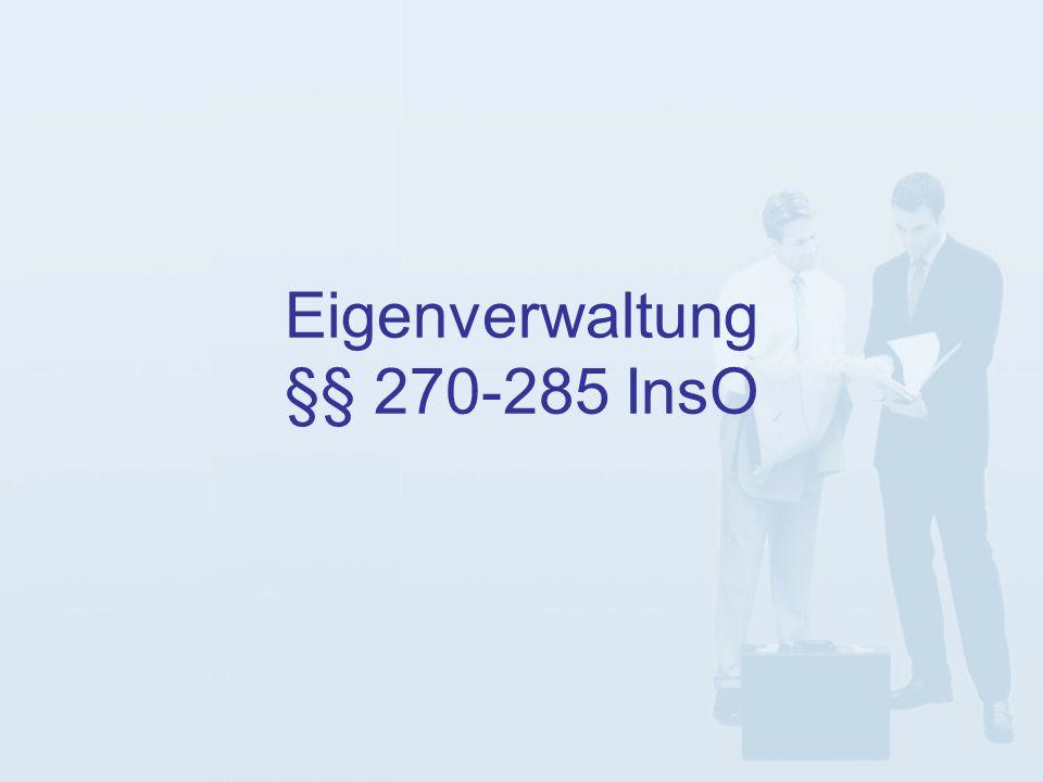 Eigenverwaltung §§ 270-285 InsO