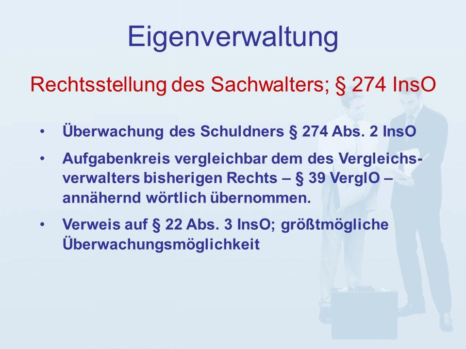 Eigenverwaltung Überwachung des Schuldners § 274 Abs.