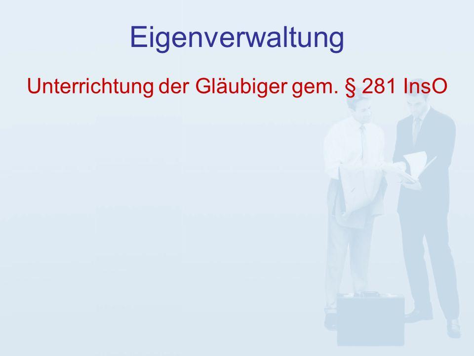 Eigenverwaltung Unterrichtung der Gläubiger gem. § 281 InsO