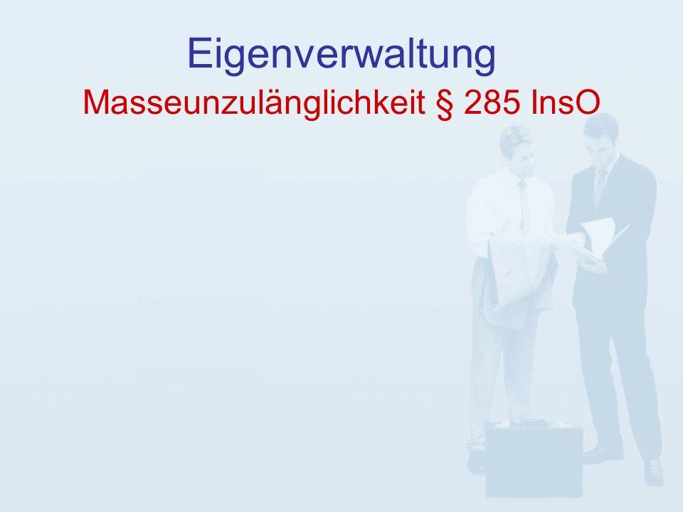 Masseunzulänglichkeit § 285 InsO Eigenverwaltung