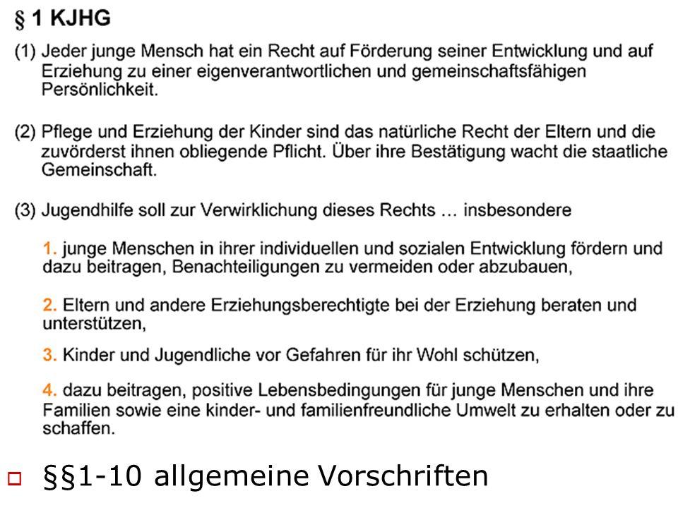  §§1-10 allgemeine Vorschriften