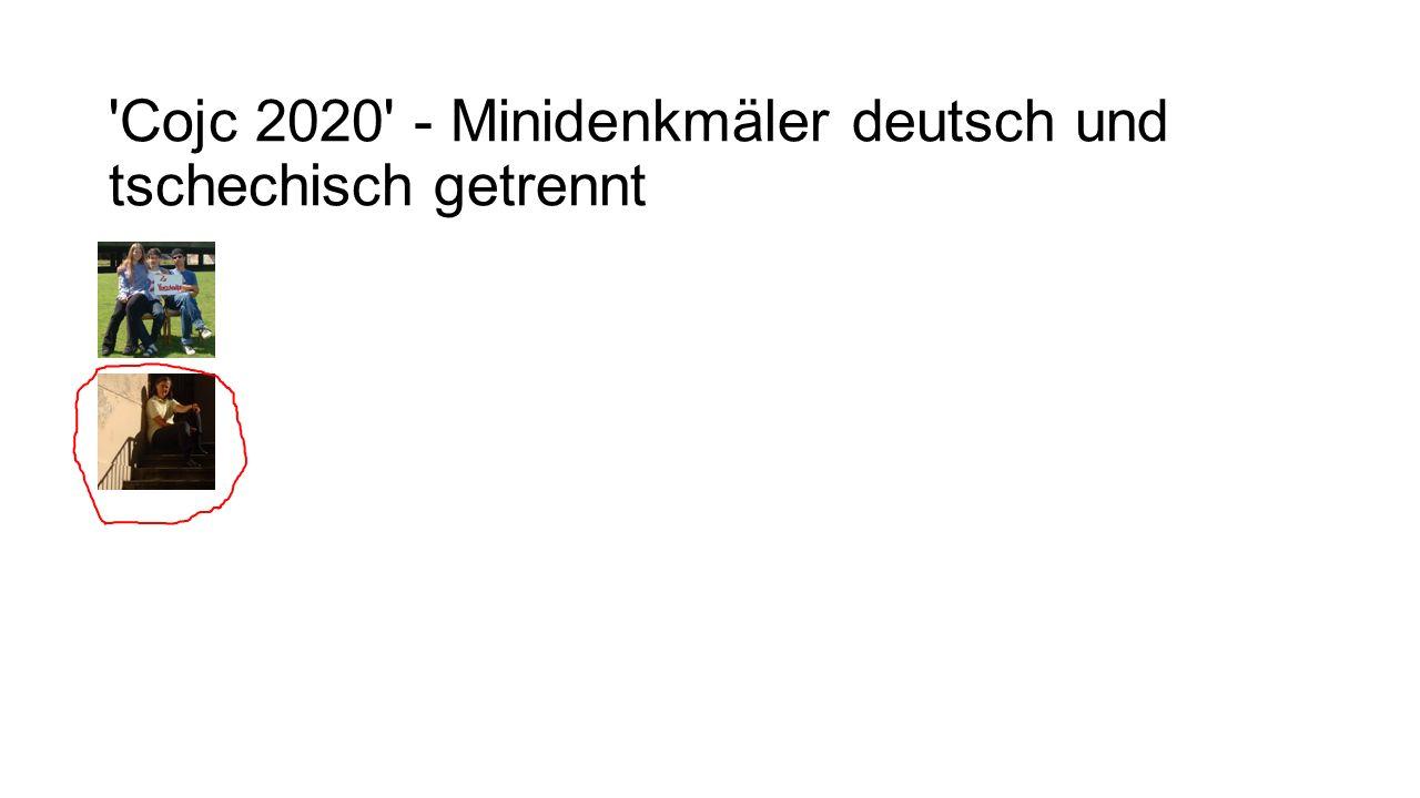 'Cojc 2020' - Minidenkmäler deutsch und tschechisch getrennt