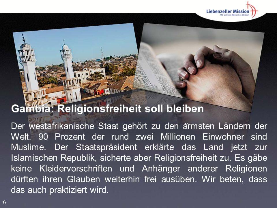 Gambia: Religionsfreiheit soll bleiben Der westafrikanische Staat gehört zu den a ̈ rmsten Ländern der Welt.