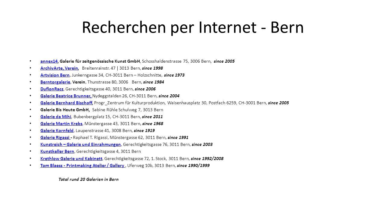 Recherchen per Internet – Bern Umgebung art-loft, Rosenstrasse 14   CH-2562 Port / Biel-Bienne, since 1987 art-loft ARTQUILT GALERIE, Einzeluntern., Hauptstrasse 59, 2560 Nidau – Kunsthandwerk, since 2010 ARTQUILT GALERIE Galerie Aquarelle Corinne Roessinger, Einzeluntern., rue des Alpes 46, 2502 Biel/Bienne --- Aquarelle, since 1986 Galerie Henze & Ketterer, Kirchstrasse 26, CH 3114 Wichtrach, since 1993 Galerie Henze & Ketterer GALERIE25, Käsereiweg 1, CH-2577 Siselen, since 1993 GALERIE25 Kunstgalerie Bääsedööri, Einzelfirma, Frau M.