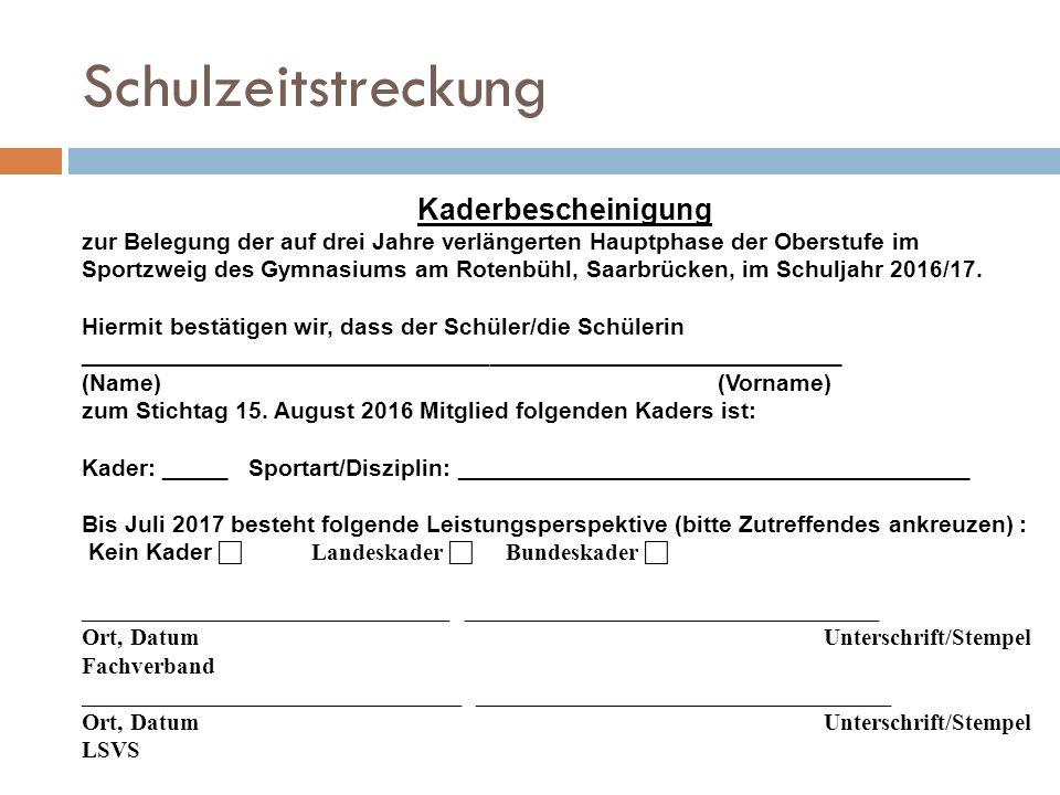 Schulzeitstreckung Kaderbescheinigung zur Belegung der auf drei Jahre verlängerten Hauptphase der Oberstufe im Sportzweig des Gymnasiums am Rotenbühl, Saarbrücken, im Schuljahr 2016/17.