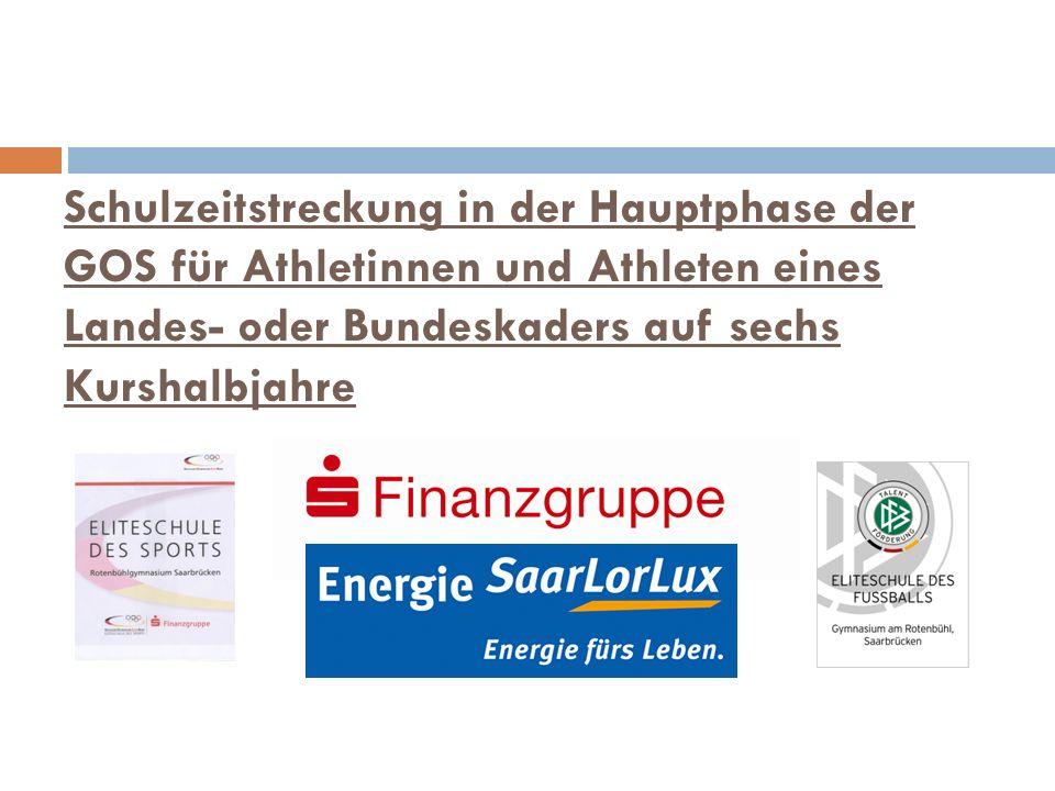 Schulzeitstreckung in der Hauptphase der GOS für Athletinnen und Athleten eines Landes- oder Bundeskaders auf sechs Kurshalbjahre
