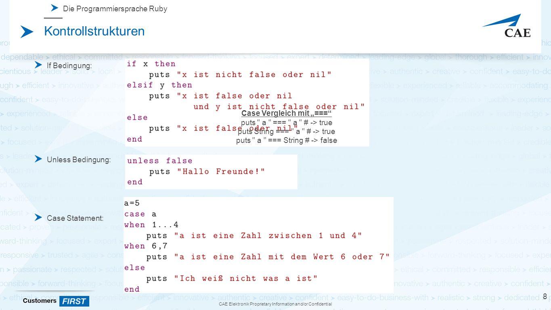 CAE Elektronik Proprietary Information and/or Confidential Kontrollstrukturen For Schleifen While Schleifen Until Schleifen 9 Die Programmiersprache Ruby