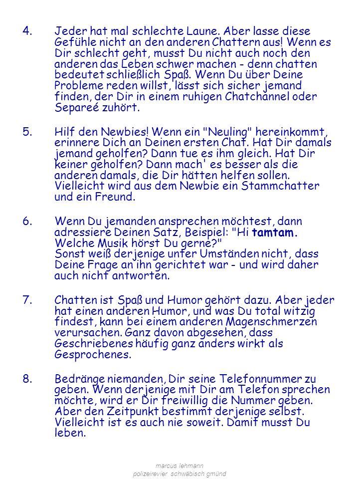 marcus lehmann polizeirevier schwäbisch gmünd 4.Jeder hat mal schlechte Laune.