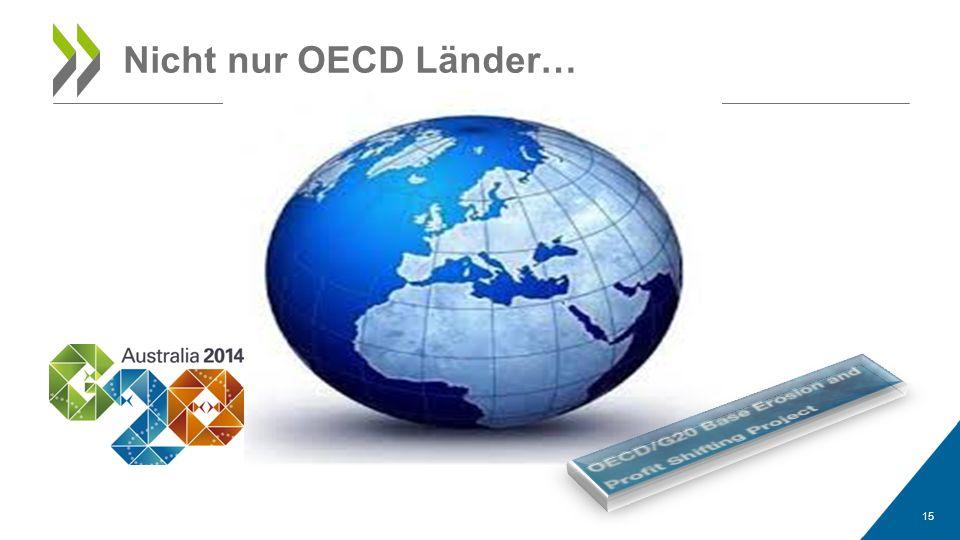 15 Nicht nur OECD Länder…