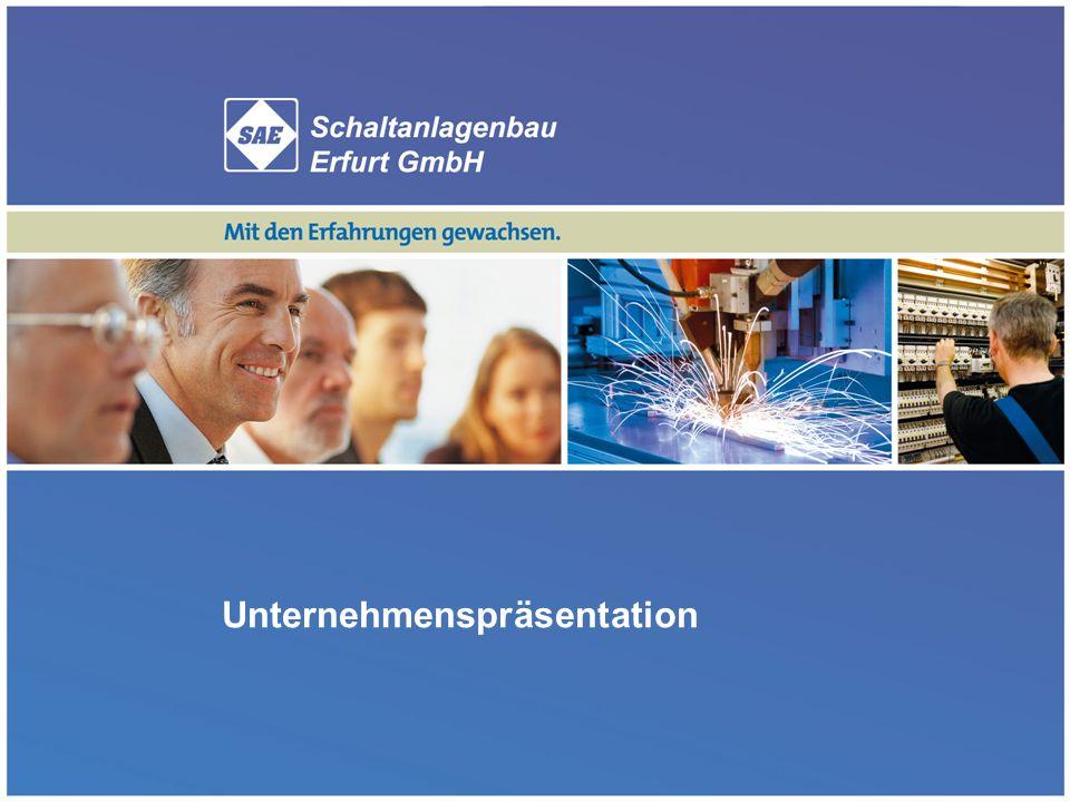 SAE Schaltanlagenbau Erfurt GmbH - Unternehmenspräsentation1 Unternehmenspräsentation