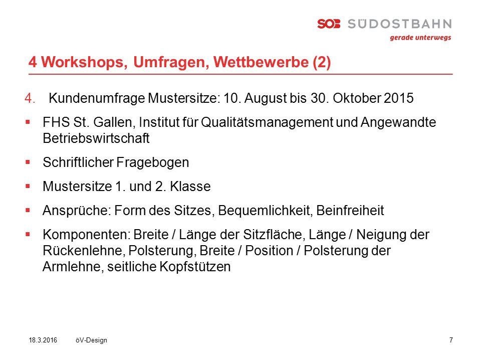 4 Workshops, Umfragen, Wettbewerbe (2) öV-Design718.3.2016 4.Kundenumfrage Mustersitze: 10.