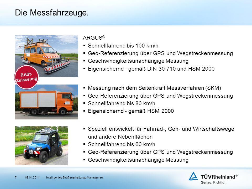 Intelligentes Straßenerhaltungs-Management Die Messfahrzeuge.