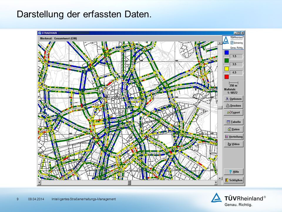 Intelligentes Straßenerhaltungs-Management Darstellung der erfassten Daten. 909.04.2014