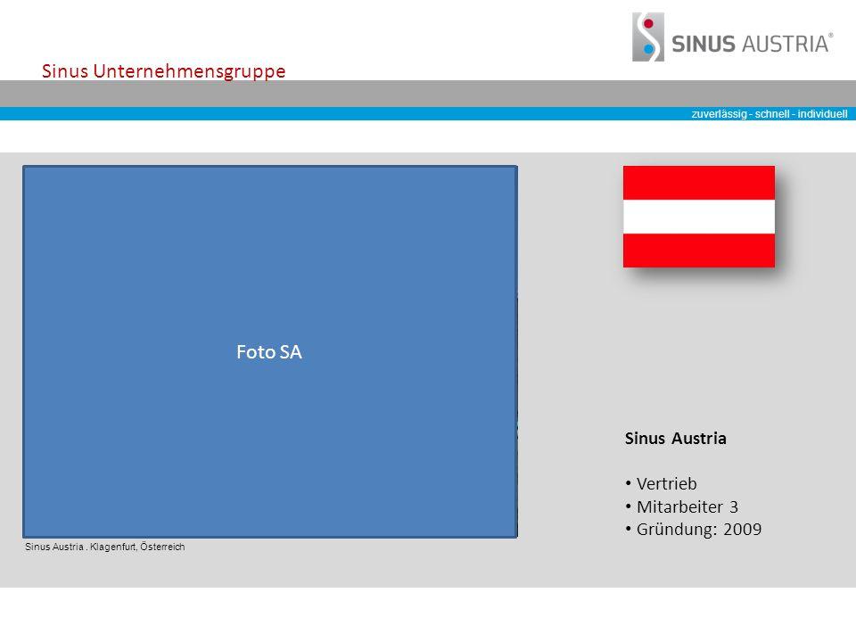 zuverlässig - schnell - individuell Sinus Unternehmensgruppe Sinus Austria.