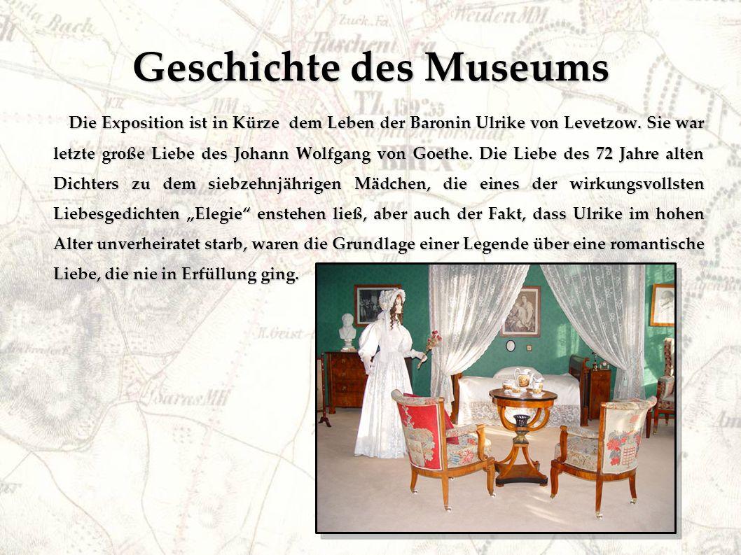 Geschichte des Museums Die Exposition ist in Kürze dem Leben der Baronin Ulrike von Levetzow.