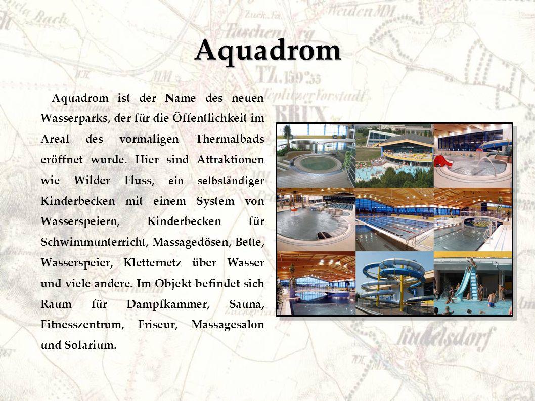 Aquadrom Aquadrom ist der Name des neuen Wasserparks, der für die Öffentlichkeit im Areal des vormaligen Thermalbads eröffnet wurde.