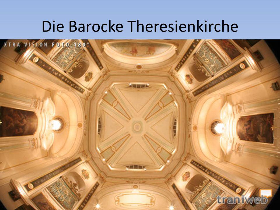 Die Barocke Theresienkirche