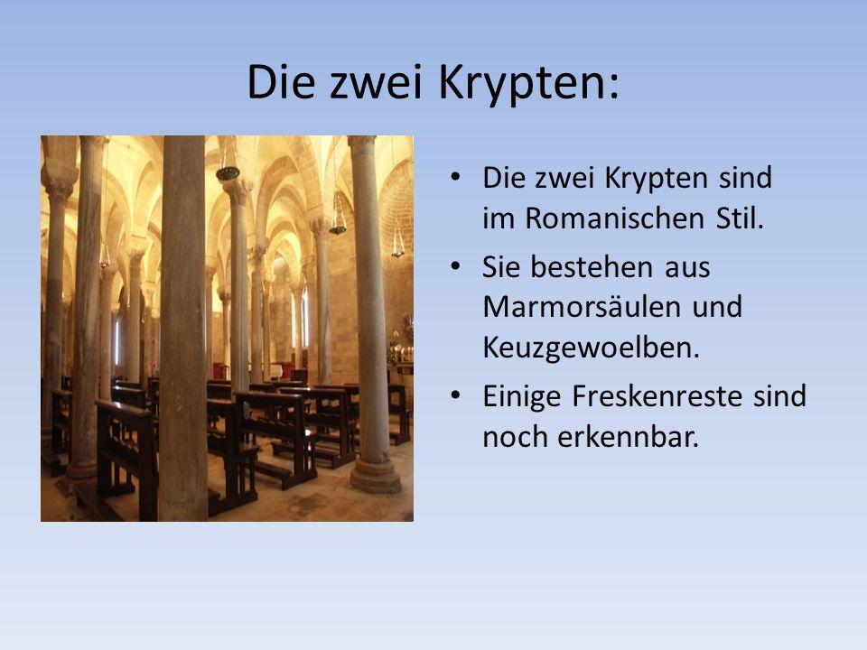 Die zwei Krypten: Die zwei Krypten sind im Romanischen Stil.