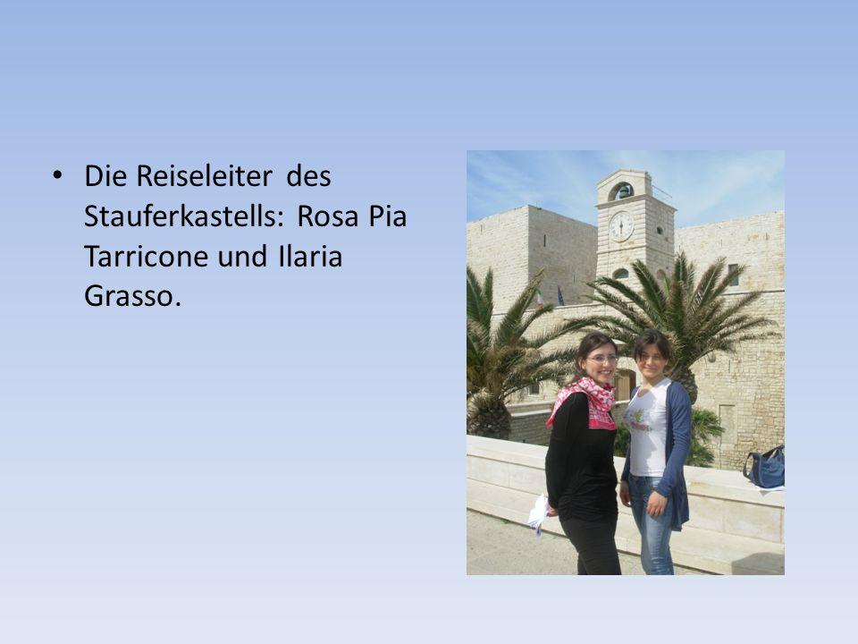 Die Reiseleiter des Stauferkastells: Rosa Pia Tarricone und Ilaria Grasso.
