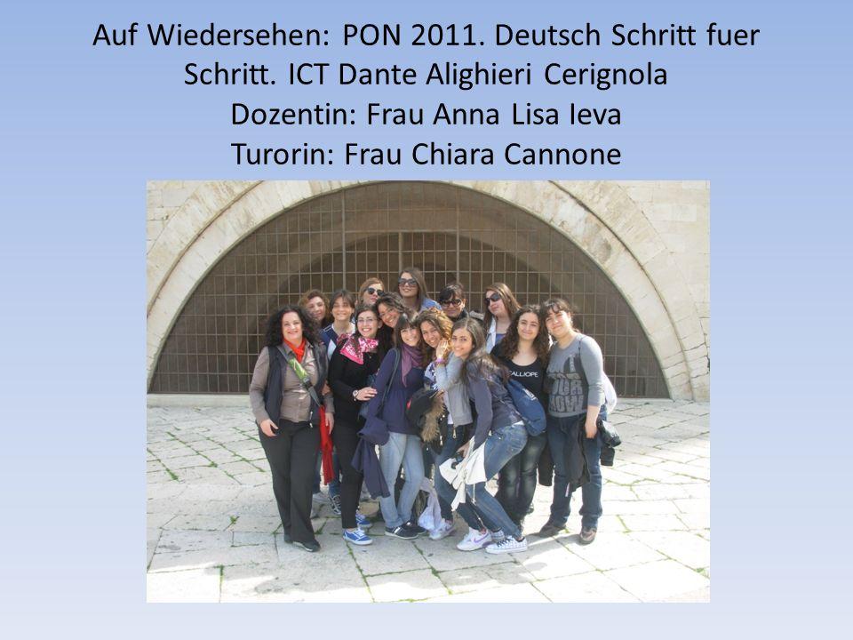 Auf Wiedersehen: PON 2011. Deutsch Schritt fuer Schritt.