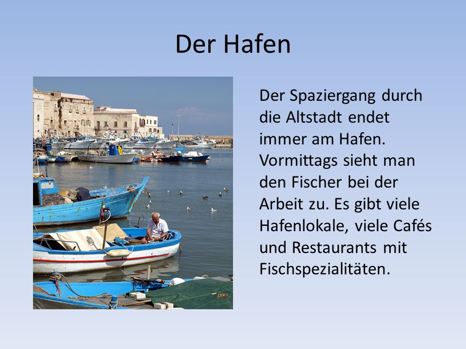 Denkmäler am Hafen In Trani befinden sich noch weitere Denkmäler aus seiner langen Vergangenheit, zum Beispiel in der Nähe des Hafens: die Templerkirche Ognissanti die Kirche Santa Teresa das jüdische Viertel in der Altstadt.