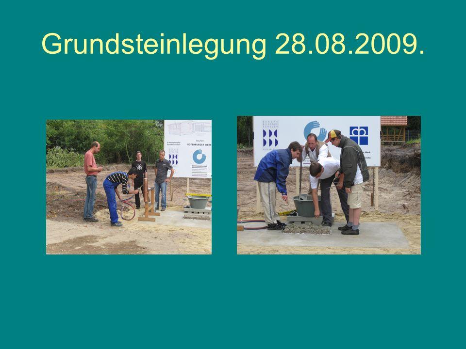Grundsteinlegung 28.08.2009.