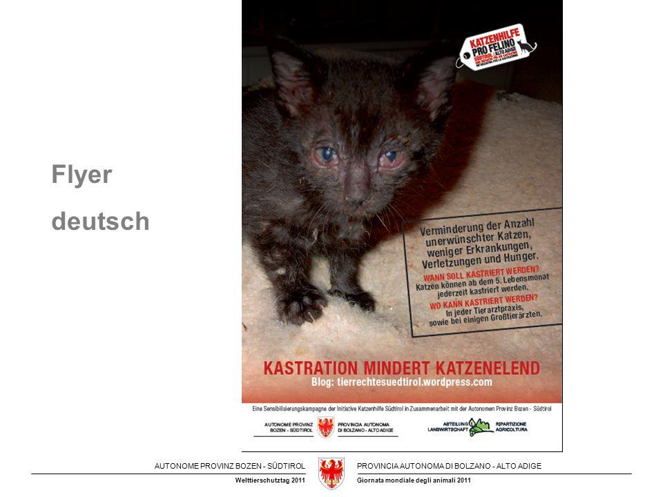 AUTONOME PROVINZ BOZEN - SÜDTIROLPROVINCIA AUTONOMA DI BOLZANO - ALTO ADIGE Giornata mondiale degli animali 2011Welttierschutztag 2011 Flyer deutsch