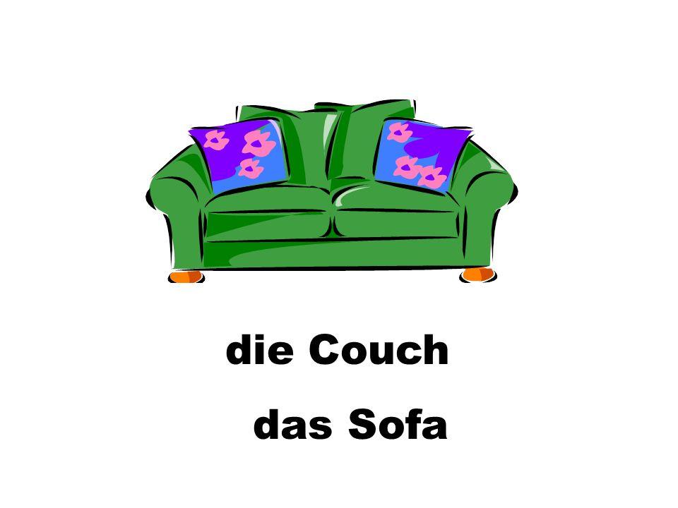 die Couch das Sofa