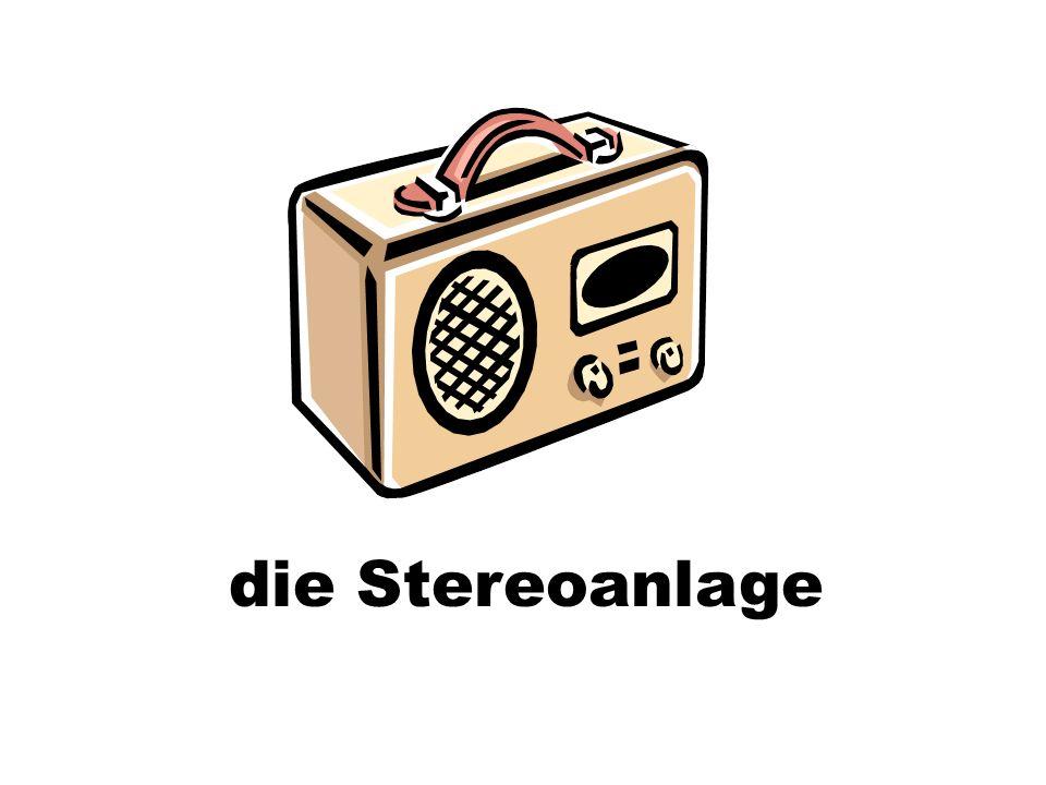 die Stereoanlage