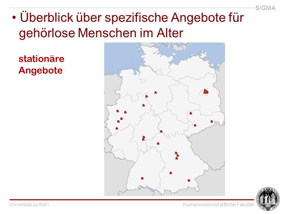 Universität zu KölnHumanwissenschaftliche Fakultät SIGMA Überblick über spezifische Angebote für gehörlose Menschen im Alter stationäre Angebote