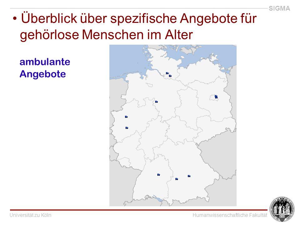 Universität zu KölnHumanwissenschaftliche Fakultät SIGMA Überblick über spezifische Angebote für gehörlose Menschen im Alter ambulante Angebote