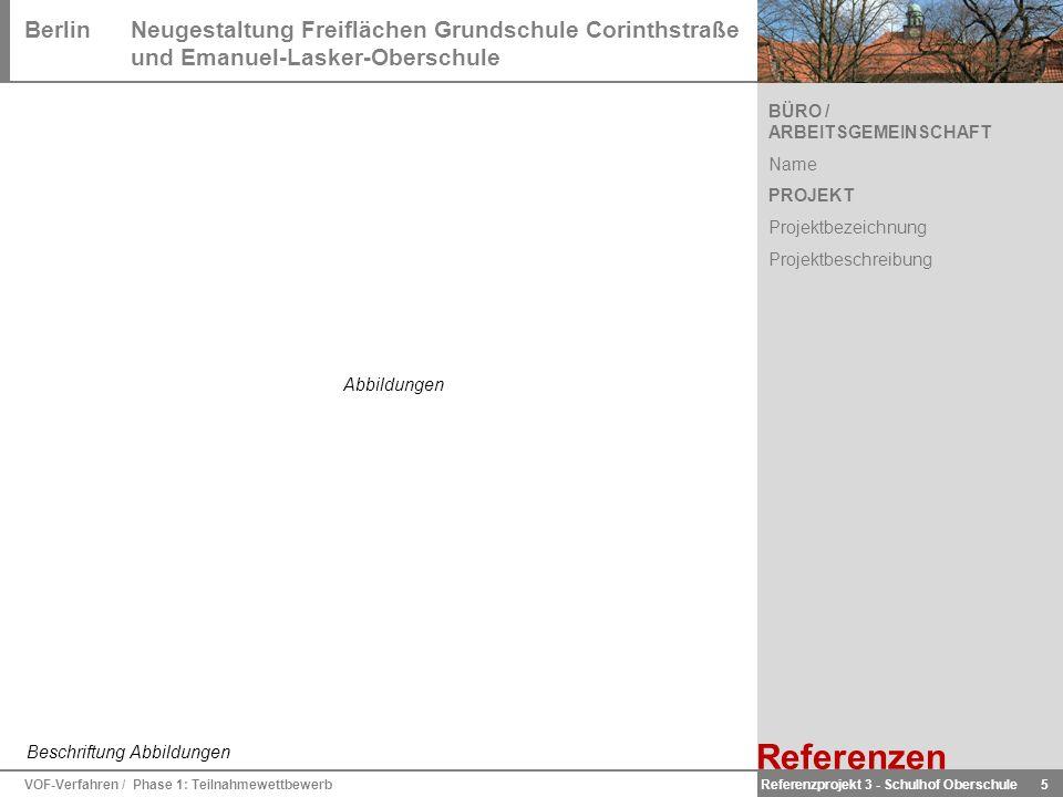 BerlinNeugestaltung Freiflächen Grundschule Corinthstraße und Emanuel-Lasker-Oberschule VOF-Verfahren / Phase 1: Teilnahmewettbewerb 5 Beschriftung Ab
