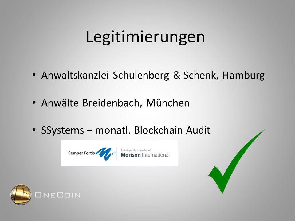 Legitimierungen Anwaltskanzlei Schulenberg & Schenk, Hamburg Anwälte Breidenbach, München SSystems – monatl. Blockchain Audit