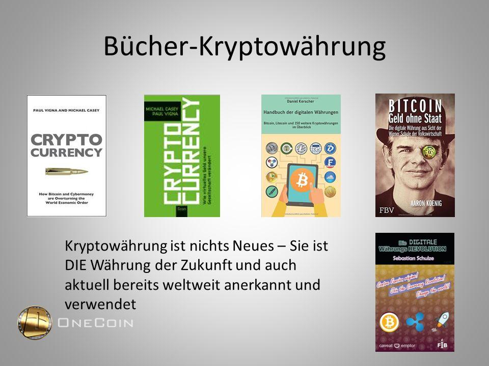 Bücher-Kryptowährung Kryptowährung ist nichts Neues – Sie ist DIE Währung der Zukunft und auch aktuell bereits weltweit anerkannt und verwendet