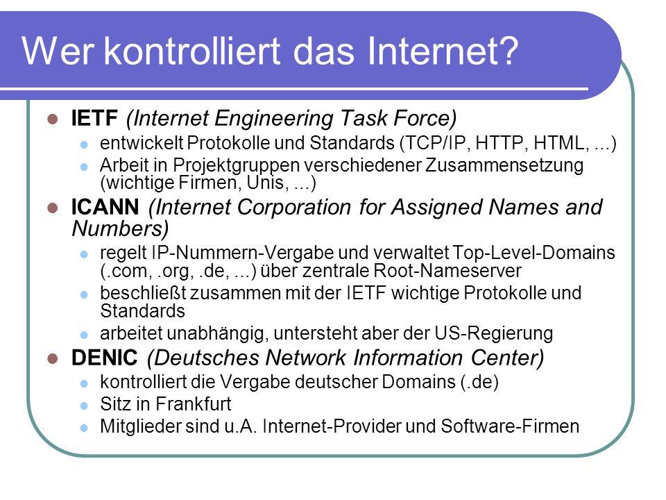 Wer kontrolliert das Internet.