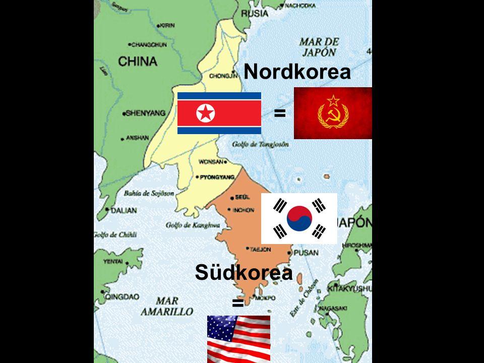 Nordkorea Südkorea = =