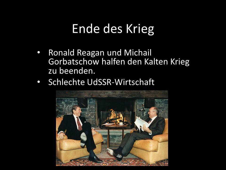 Ende des Krieg Ronald Reagan und Michail Gorbatschow halfen den Kalten Krieg zu beenden.