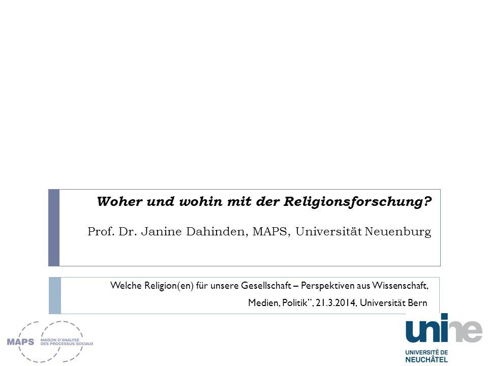 Woher und wohin mit der Religionsforschung. Prof.