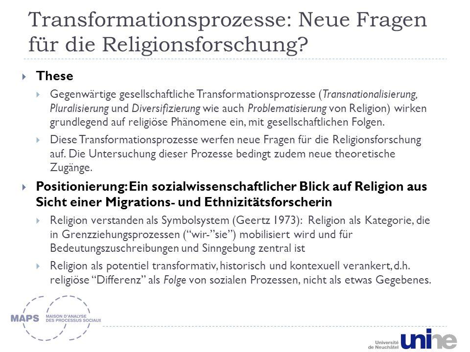 Transformationsprozesse: Neue Fragen für die Religionsforschung.