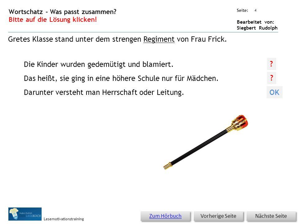 Übungsart: Seite: Bearbeitet von: Siegbert Rudolph Lesemotivationstraining 3 13 Die gute alte Schule – bitte klicken.