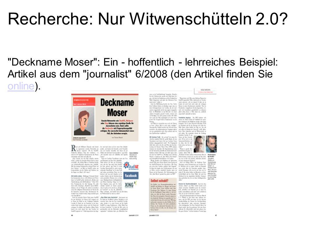Recherche: Nur Witwenschütteln 2.0. Deckname Moser : Was lief schief.