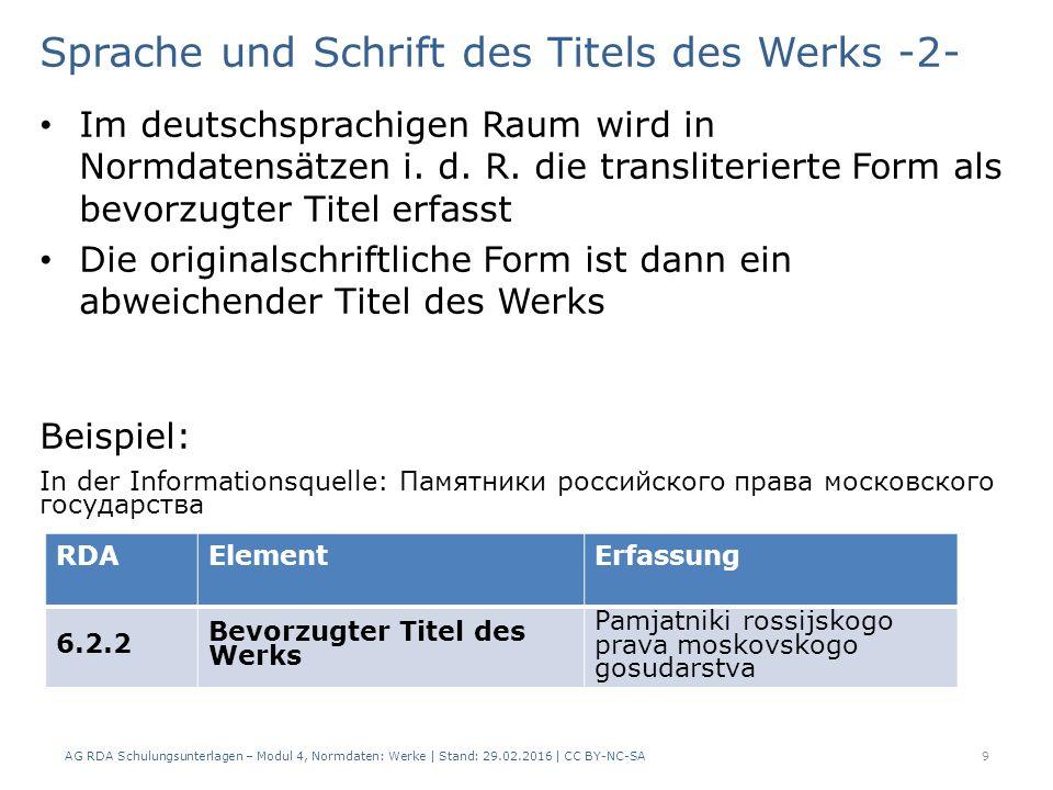 Sprache und Schrift des Titels des Werks -2- Im deutschsprachigen Raum wird in Normdatensätzen i. d. R. die transliterierte Form als bevorzugter Titel