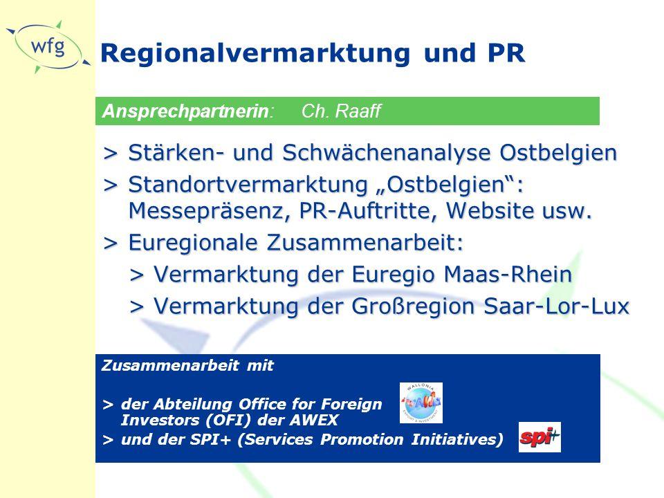 """Regionalvermarktung und PR >Stärken- und Schwächenanalyse Ostbelgien >Standortvermarktung """"Ostbelgien : Messepräsenz, PR-Auftritte, Website usw."""