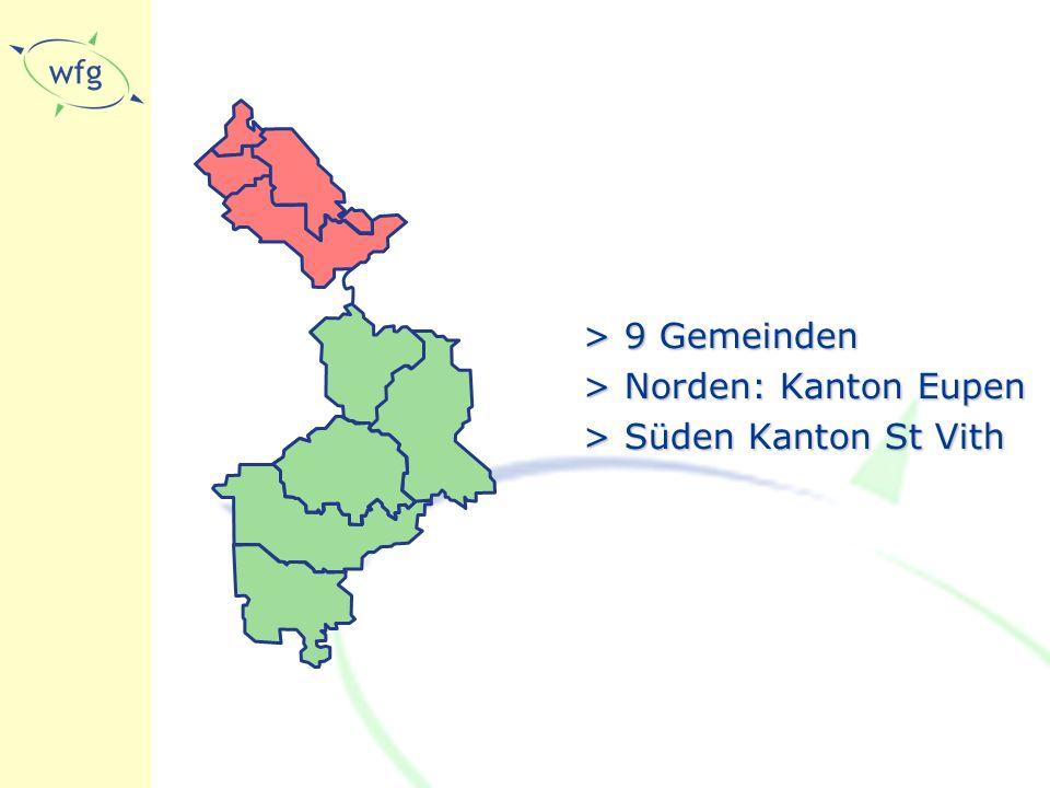 >9 Gemeinden >Norden: Kanton Eupen >Süden Kanton St Vith