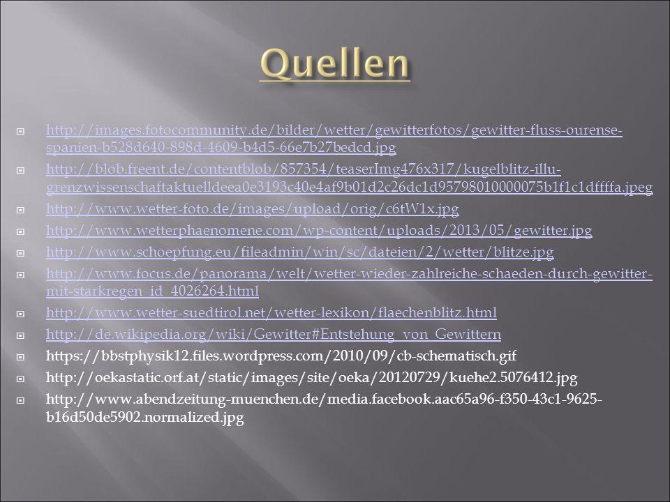  http://images.fotocommunity.de/bilder/wetter/gewitterfotos/gewitter-fluss-ourense- spanien-b528d640-898d-4609-b4d5-66e7b27bedcd.jpg http://images.fo