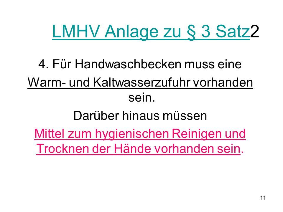 LMHV Anlage zu § 3 SatzLMHV Anlage zu § 3 Satz2 4.