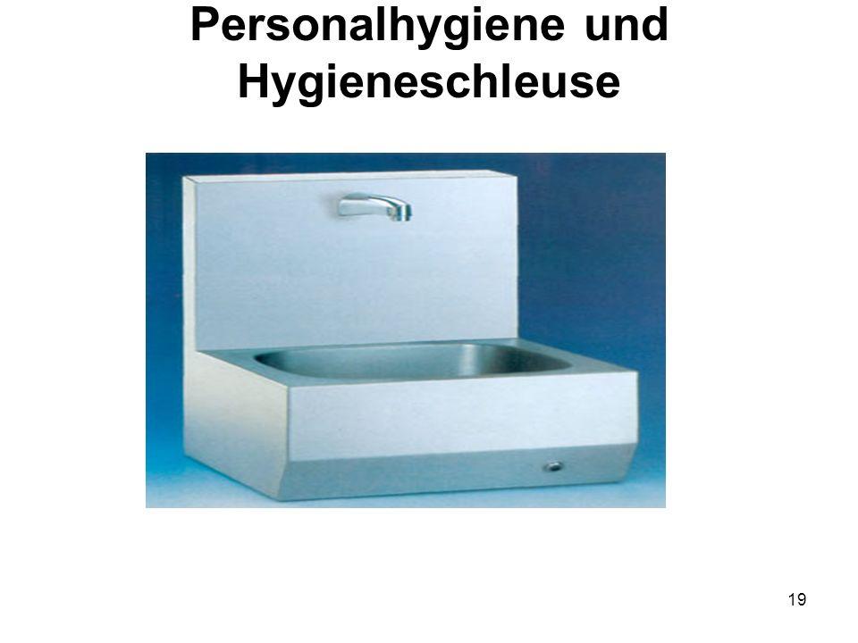 Personalhygiene und Hygieneschleuse 19