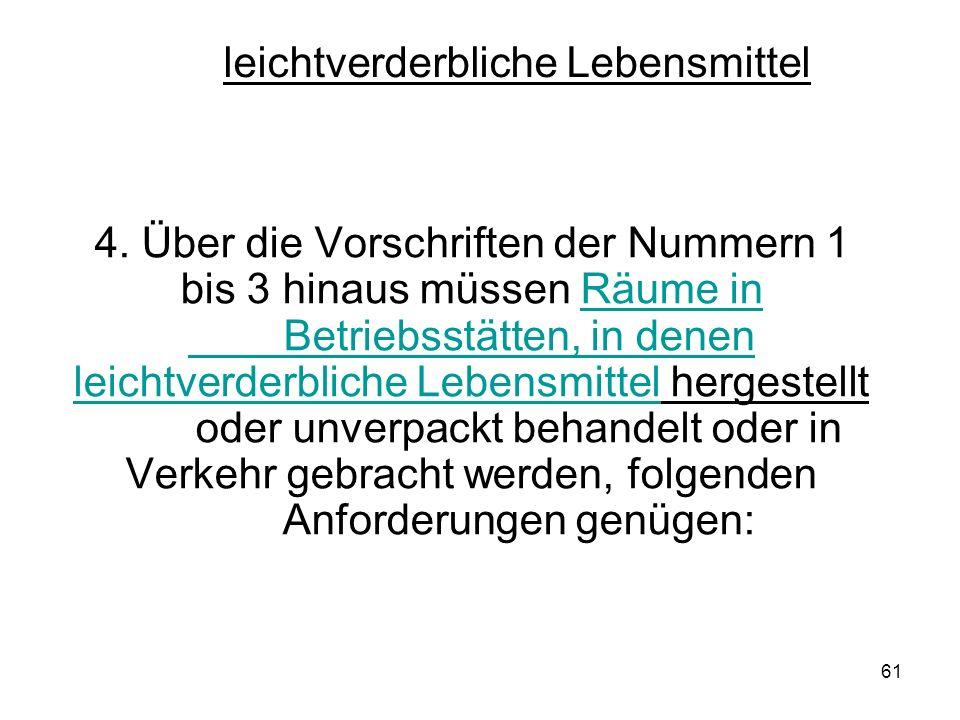 leichtverderbliche Lebensmittel 4.