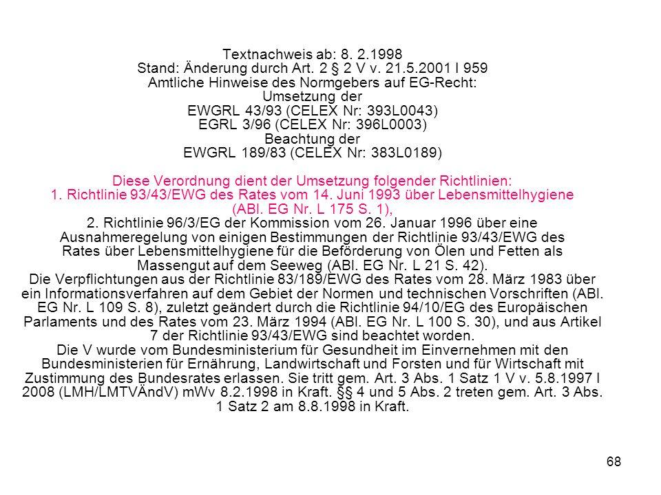 Textnachweis ab: 8. 2.1998 Stand: Änderung durch Art.